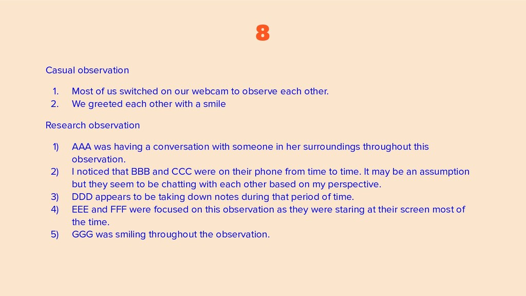 8 Casual observation 1. Most of us switched on ...