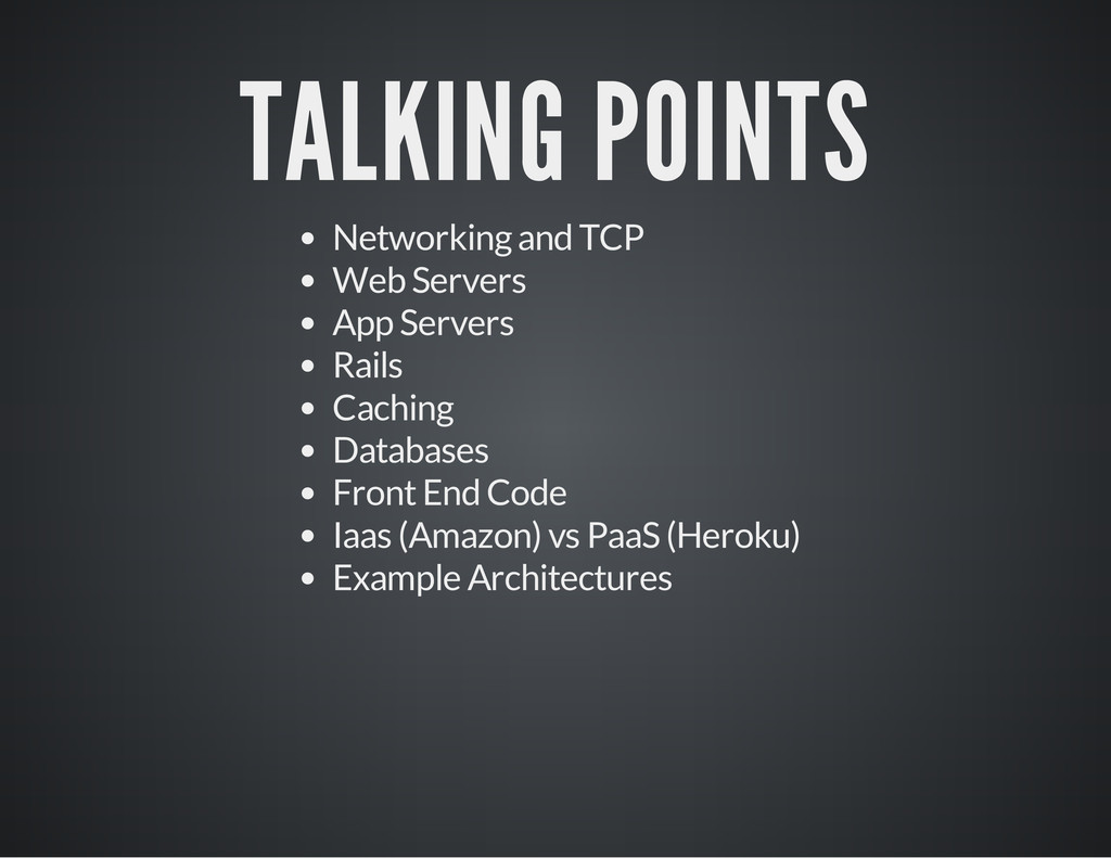 TALKING POINTS Networking and TCP Web Servers A...