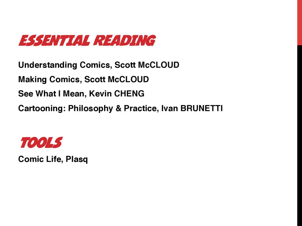 ESSENTIAL READING Understanding Comics, Scott M...