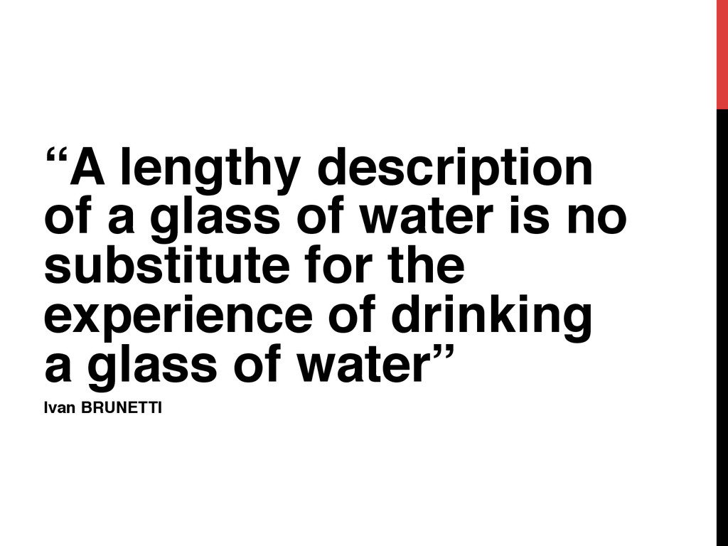 """""""A lengthy description of a glass of water is n..."""