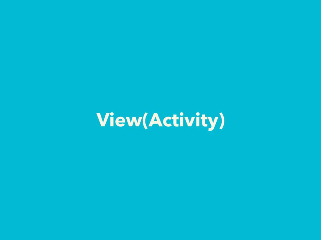 View(Activity)
