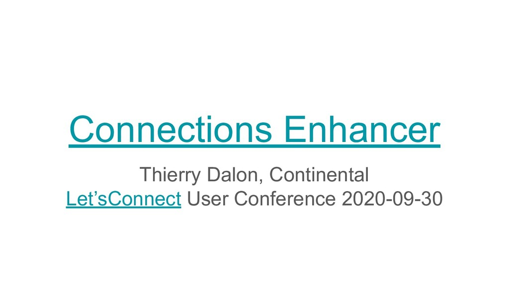 Connections Enhancer Thierry Dalon, Continental...