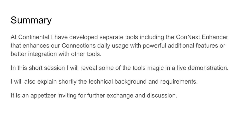 Summary At Continental I have developed separat...