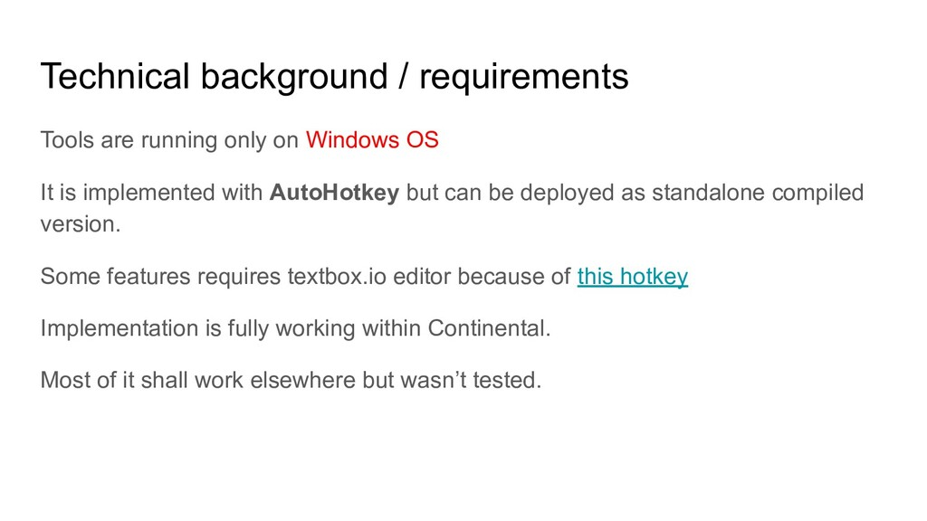 Technical background / requirements Tools are r...