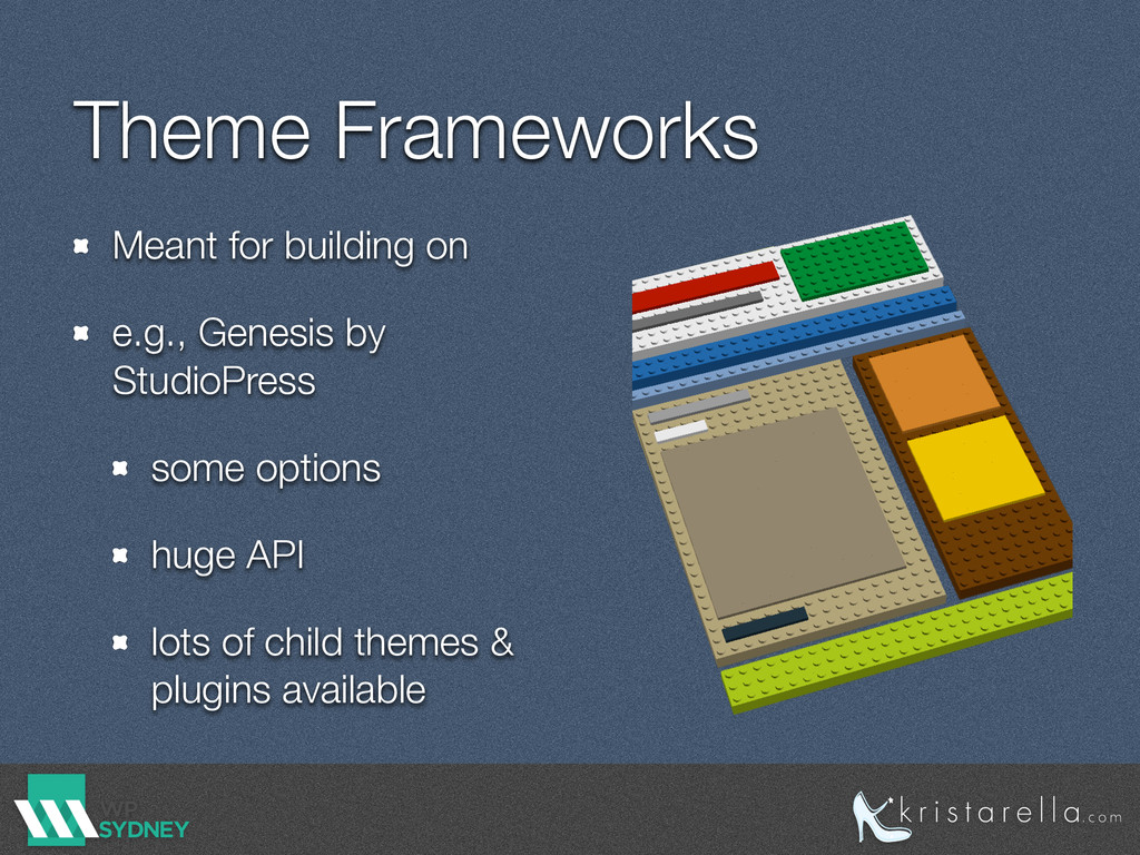 Theme Frameworks Meant for building on e.g., Ge...