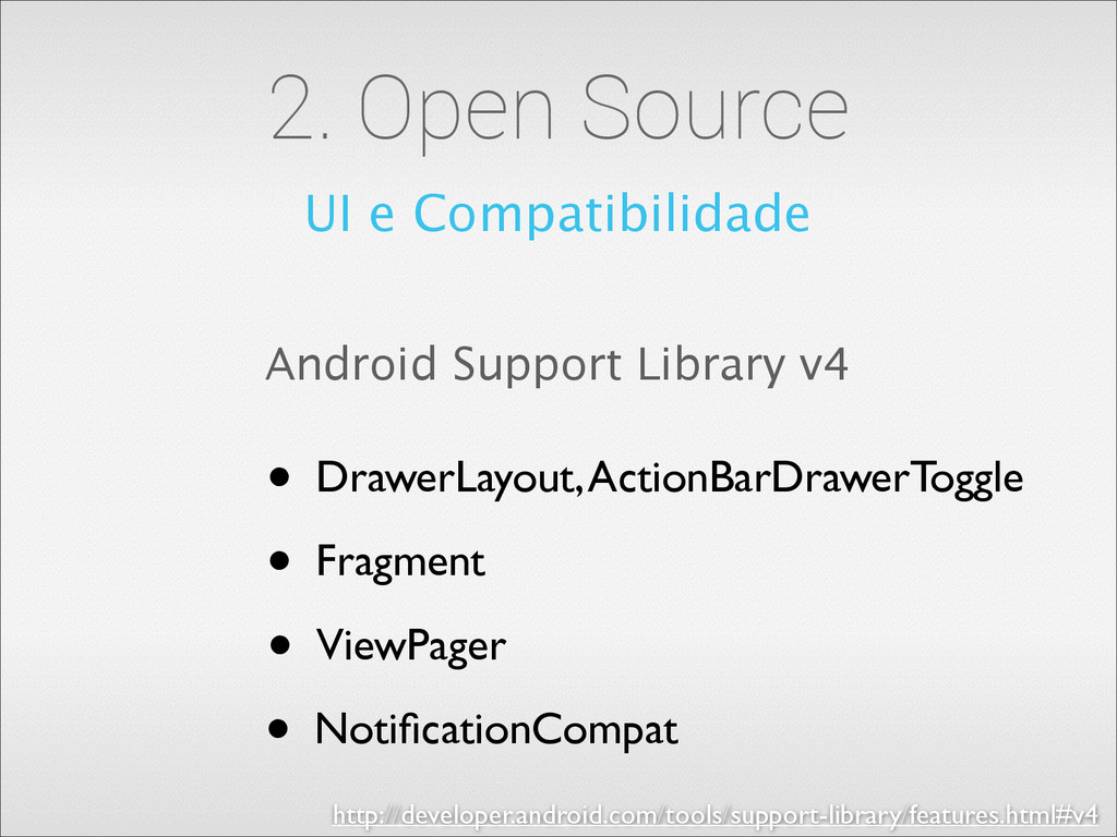 2. Open Source UI e Compatibilidade Android Sup...