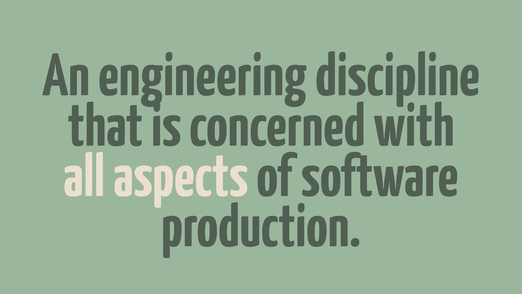 An engineering discipline that is concerned wit...