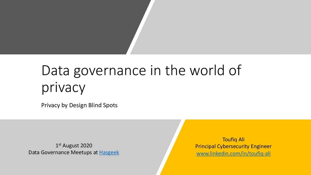 Data governance in the world of privacy Privacy...