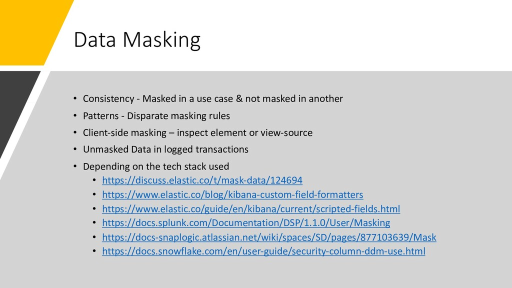 Data Masking • Consistency - Masked in a use ca...