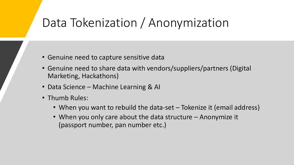 Data Tokenization / Anonymization • Genuine nee...