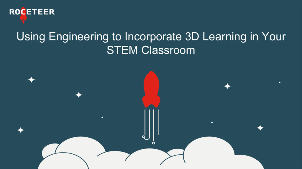 Using Engineering to Incorporate 3D Learning in...