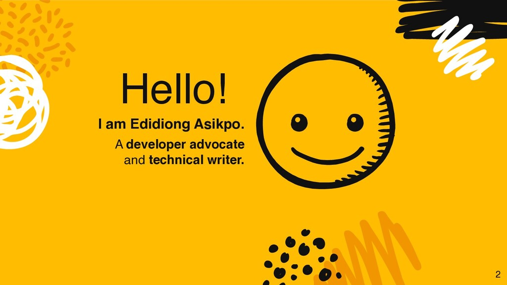 Hello! I am Edidiong Asikpo. A developer advoca...