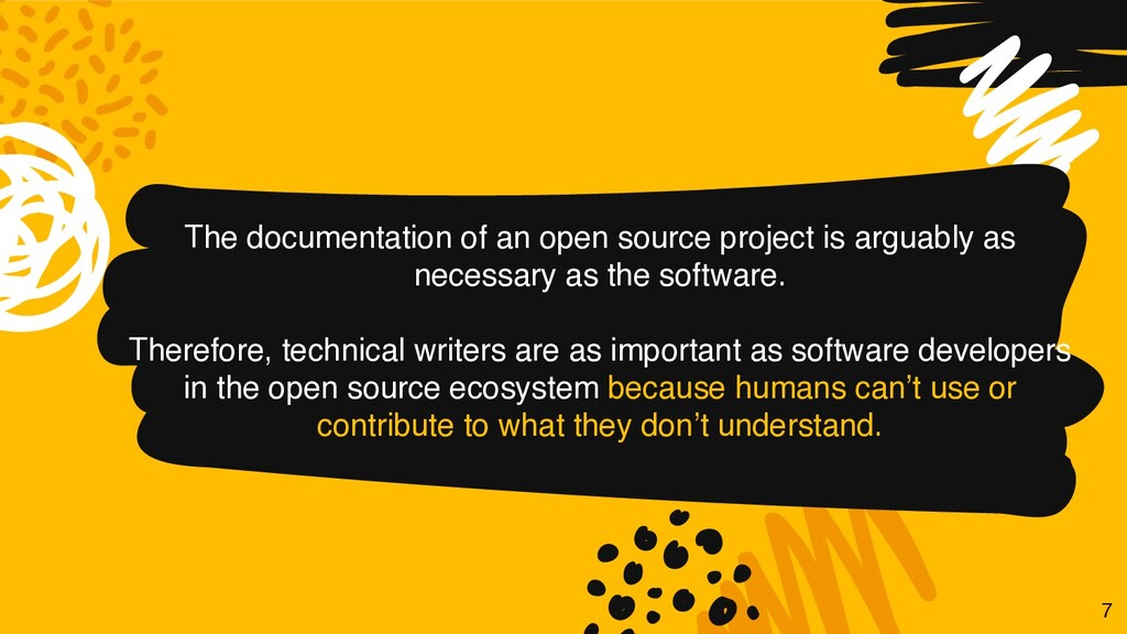 The documentation of an open source project is ...