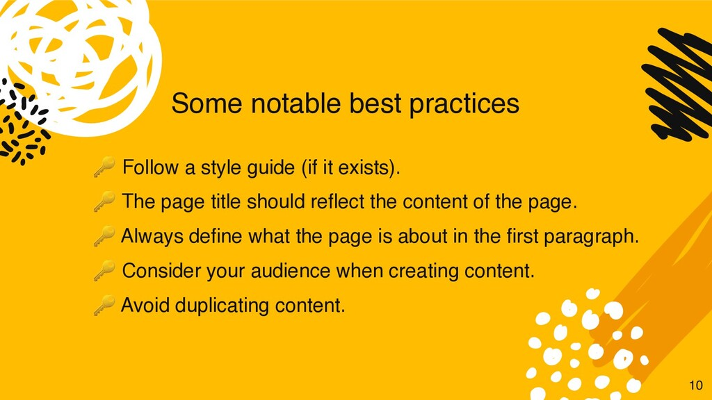 Some notable best practices  Follow a style gui...