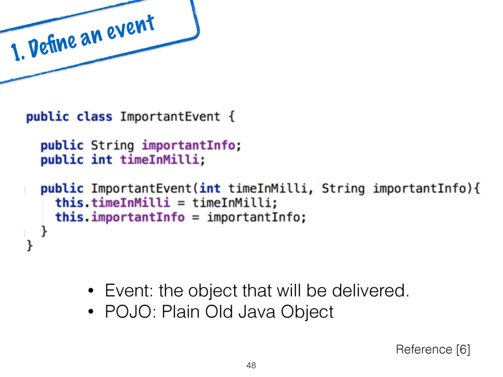 48 1. Define an event Reference [6] • Event: the...
