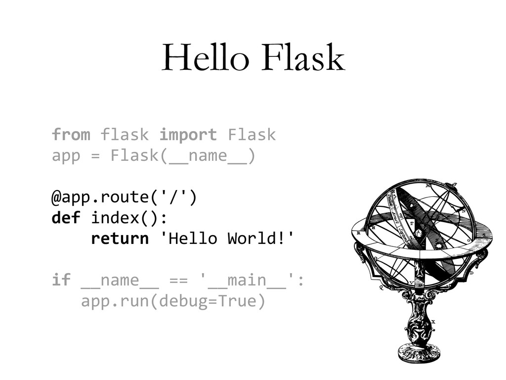 Hello Flask from	