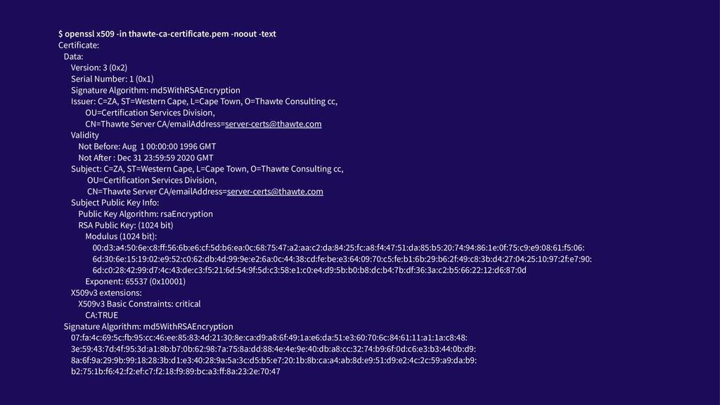 $ openssl x509 -in thawte-ca-certificate.pem -n...