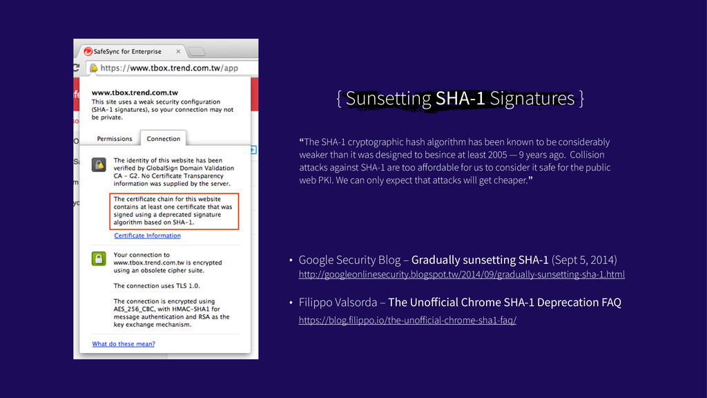"{ Sunsetting SHA-1 Signatures } ""The SHA-1 cryp..."
