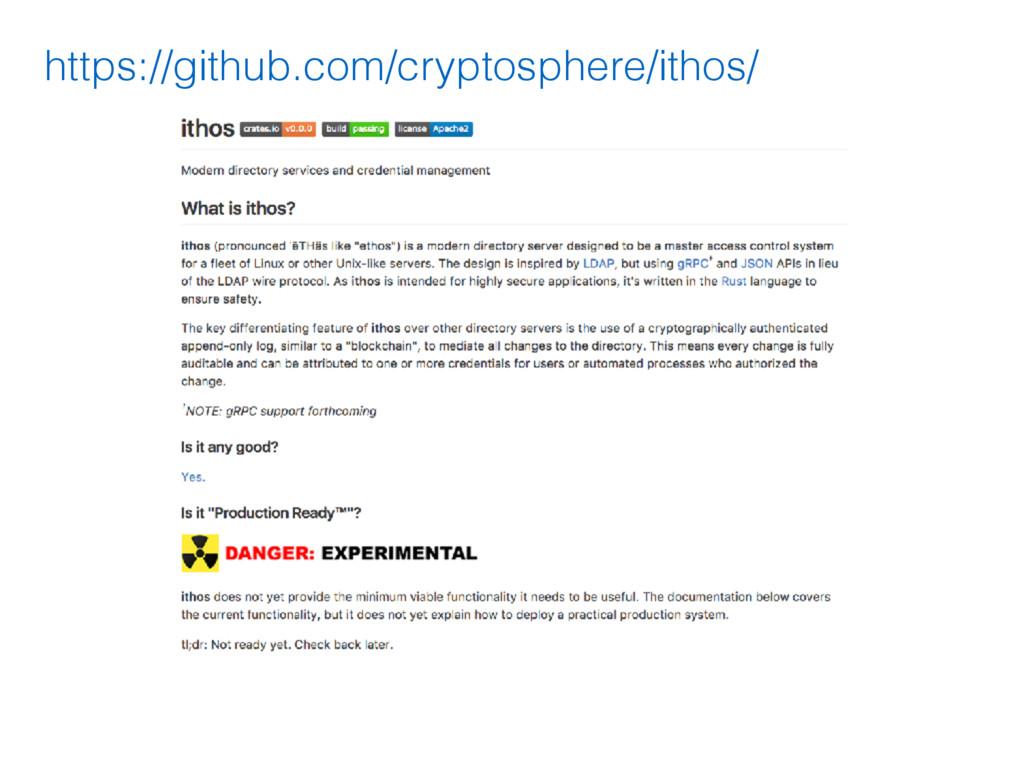 https://github.com/cryptosphere/ithos/