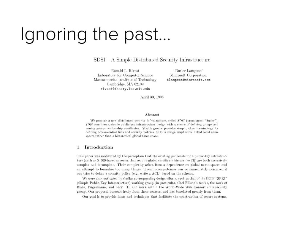 Ignoring the past…
