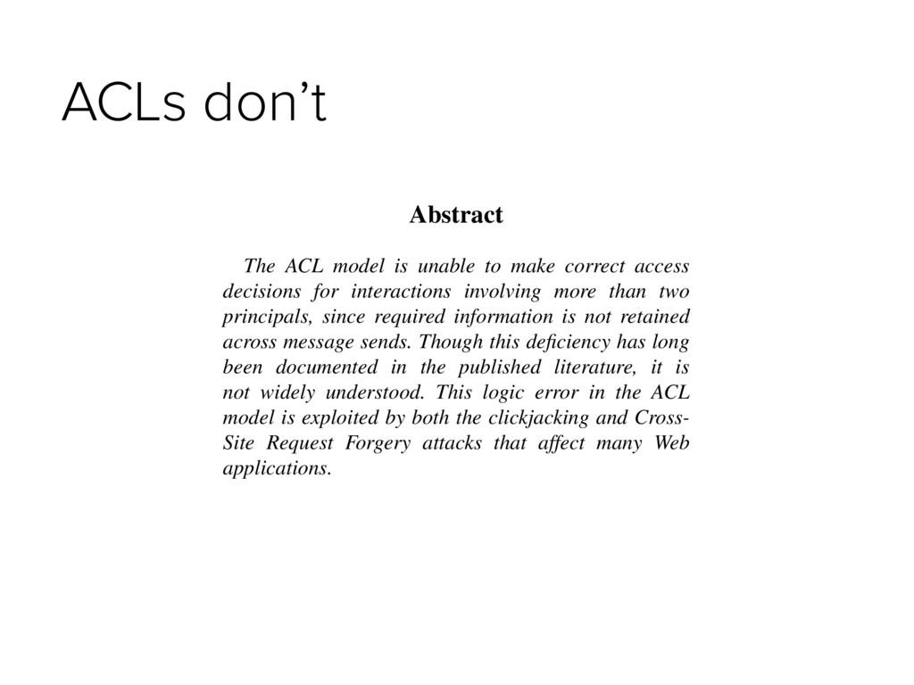 ACLs don't Tyler Close Hewlett-Packard Labs Pal...