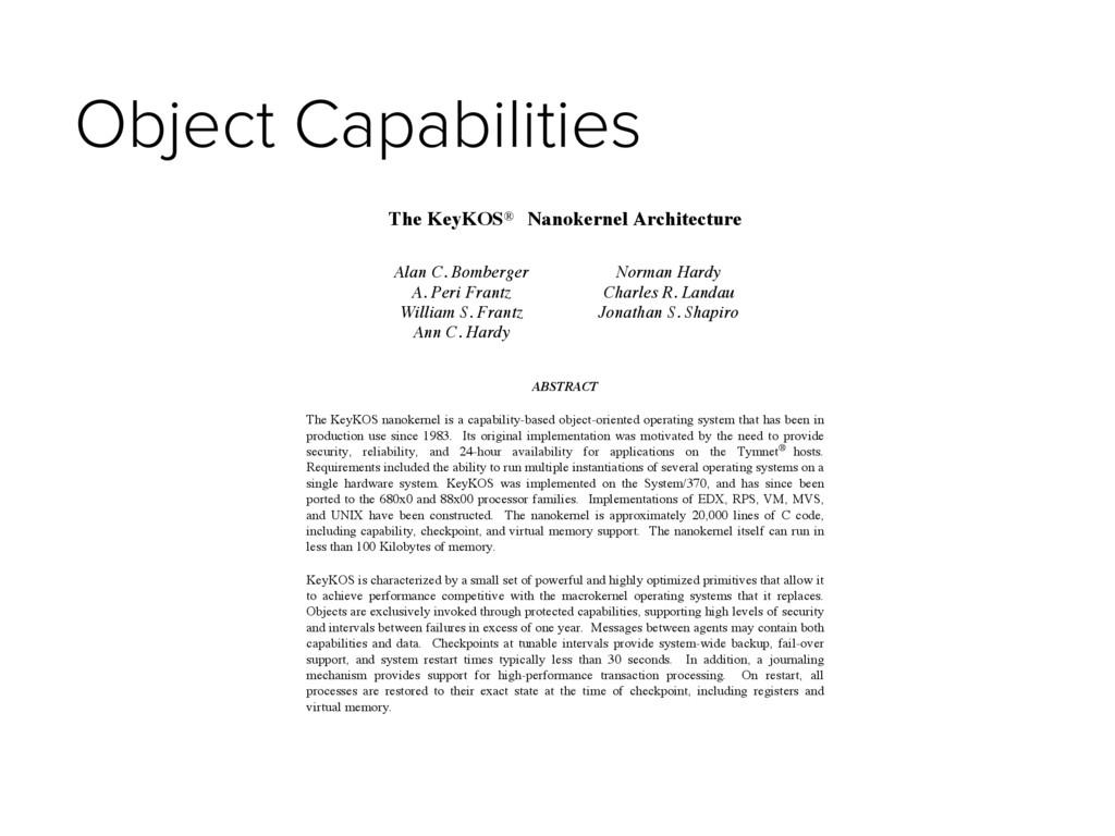 Object Capabilities The KeyKOS® Nanokernel Arch...