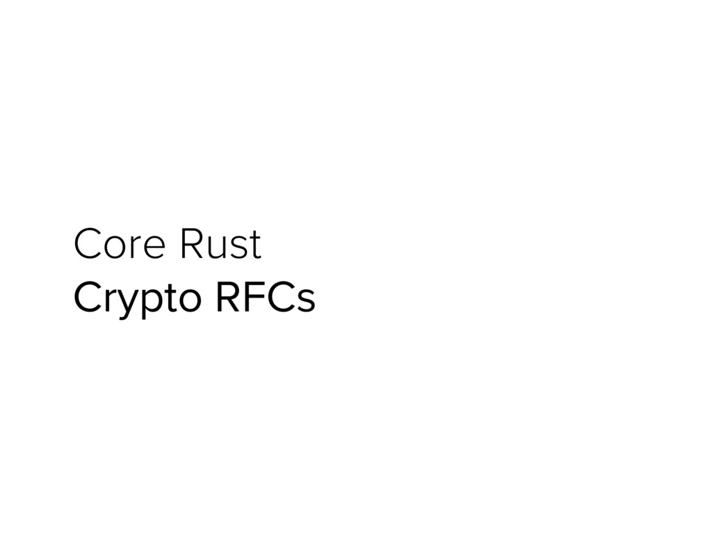 Core Rust Crypto RFCs