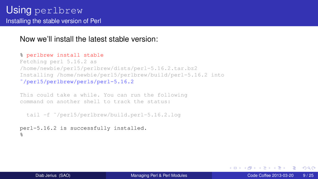 Using perlbrew Installing the stable version of...