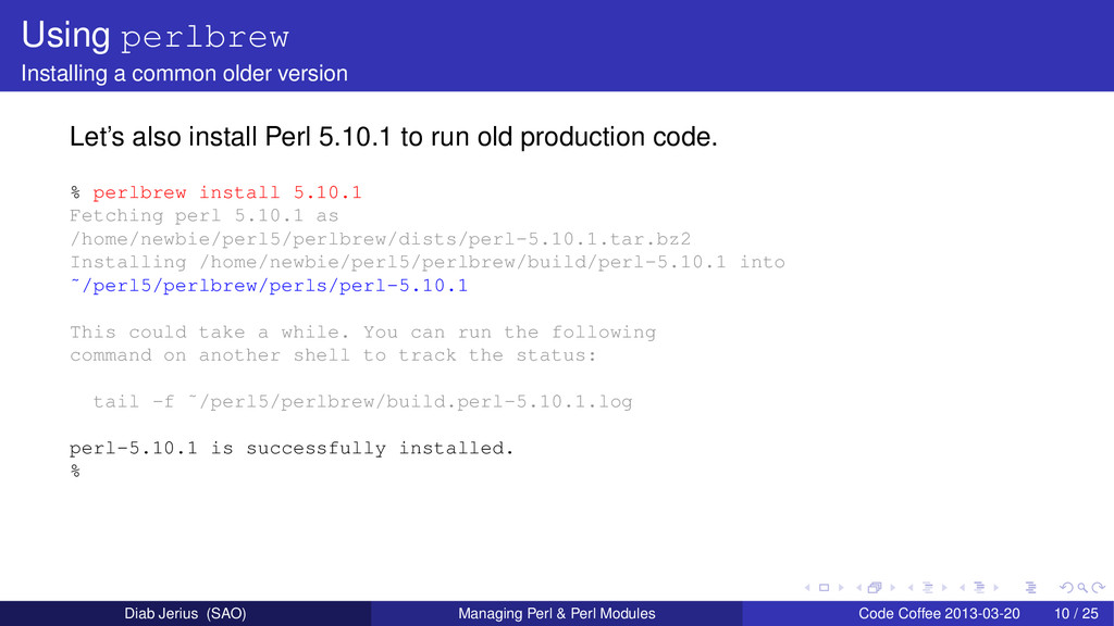 Using perlbrew Installing a common older versio...