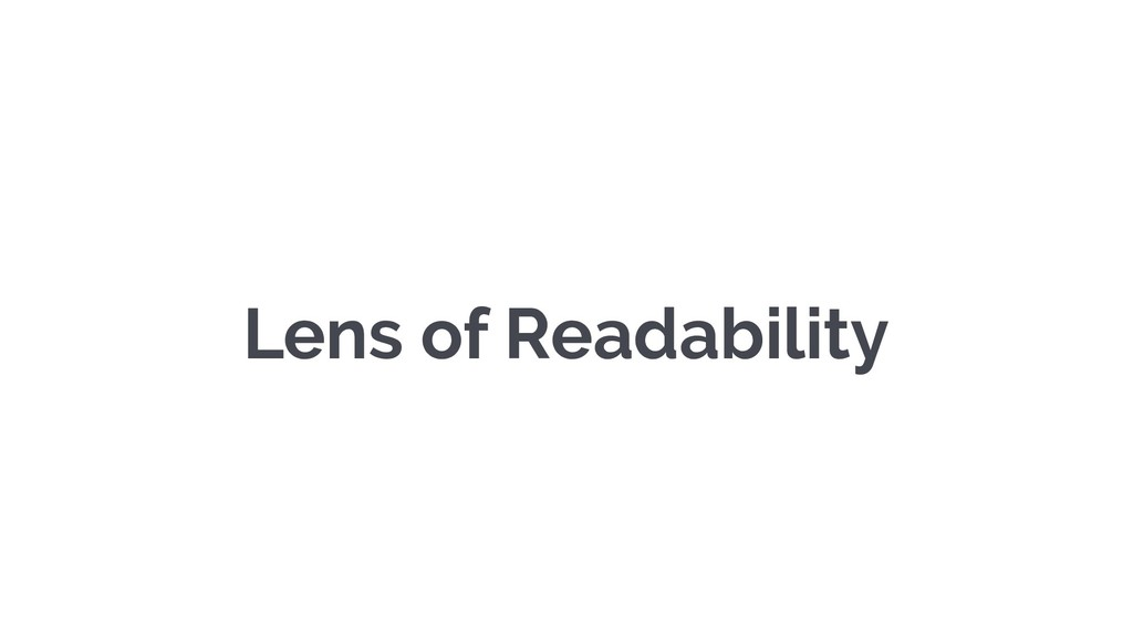 Lens of Readability