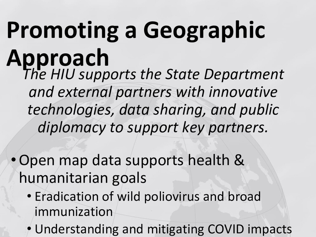 Promoting a Geographic Approach The HIU support...