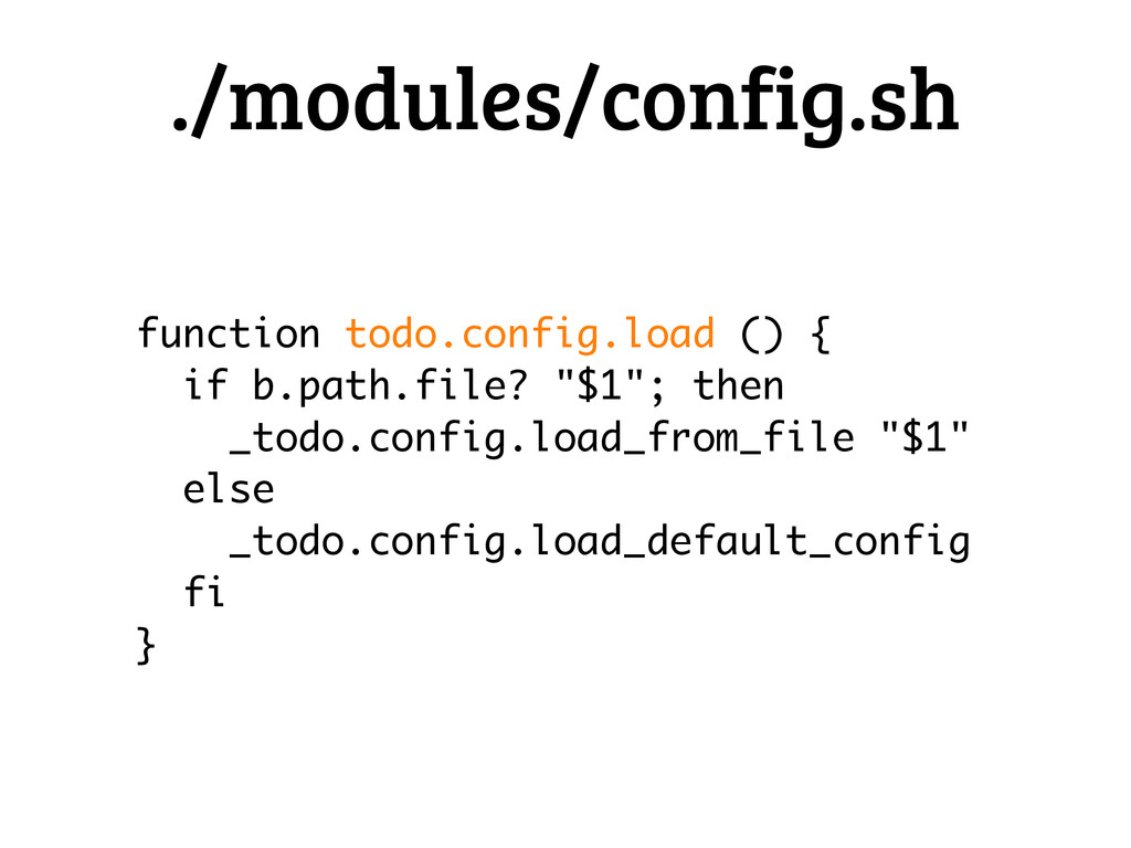 function todo.config.load () { if b.path.file? ...