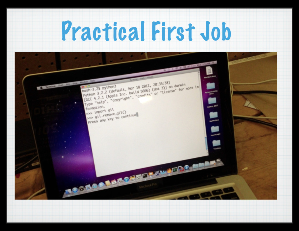 Practical First Job