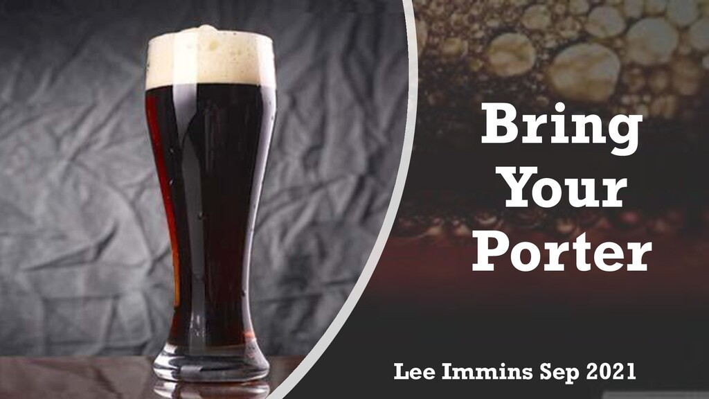 Bring Your Porter Lee Immins Sep 2021