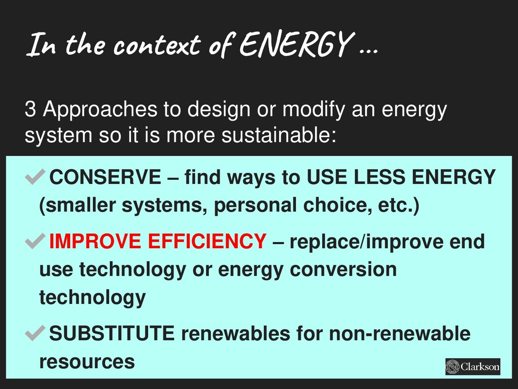In the conte xt of ENERG Y … ✔CONSERVE – find w...