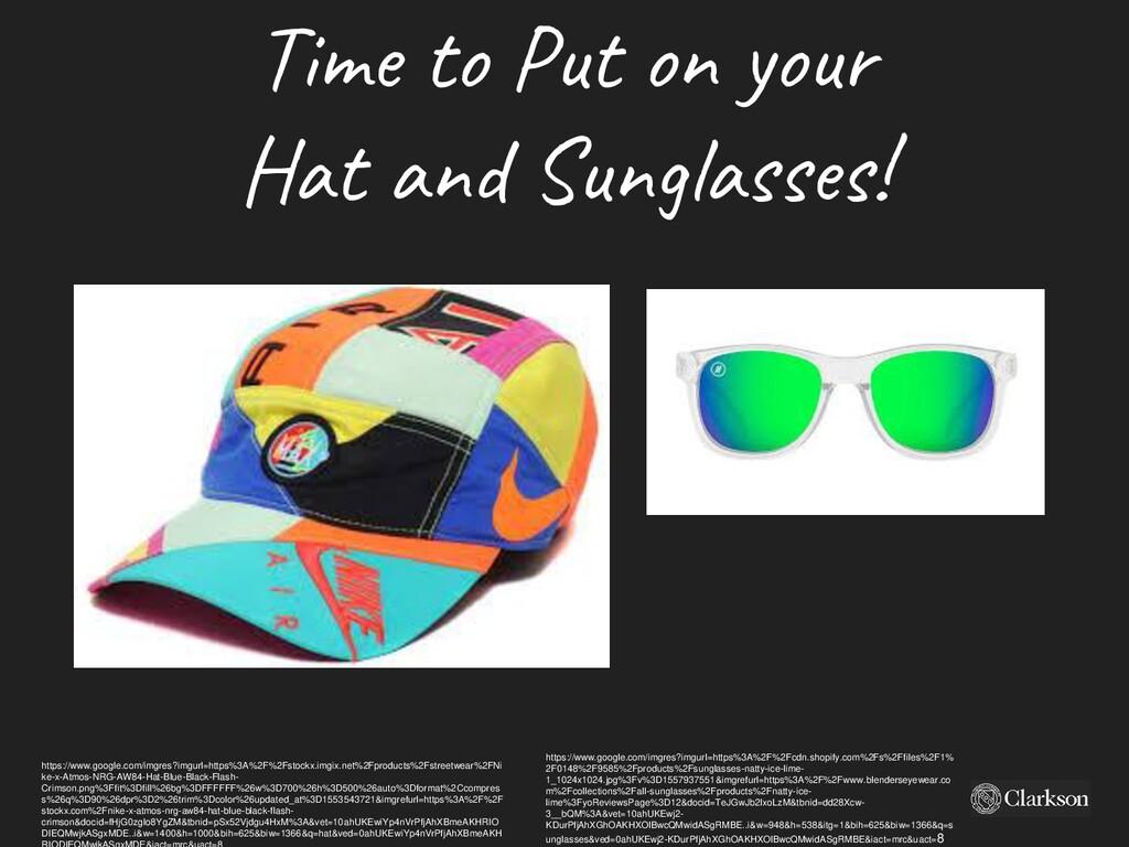 Tim e to P ut o n yo ur Hat and Sunglasses! htt...
