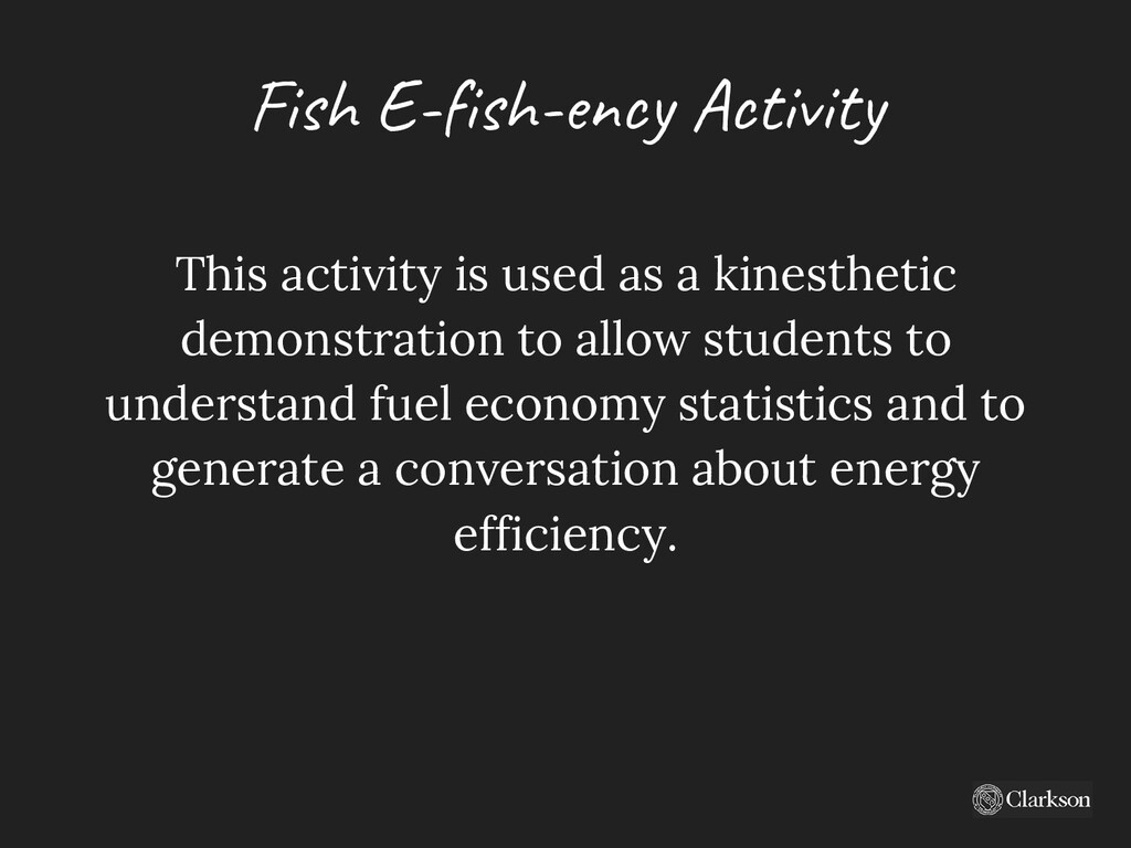 Fish E-fish-ency A ctivity This activity is use...