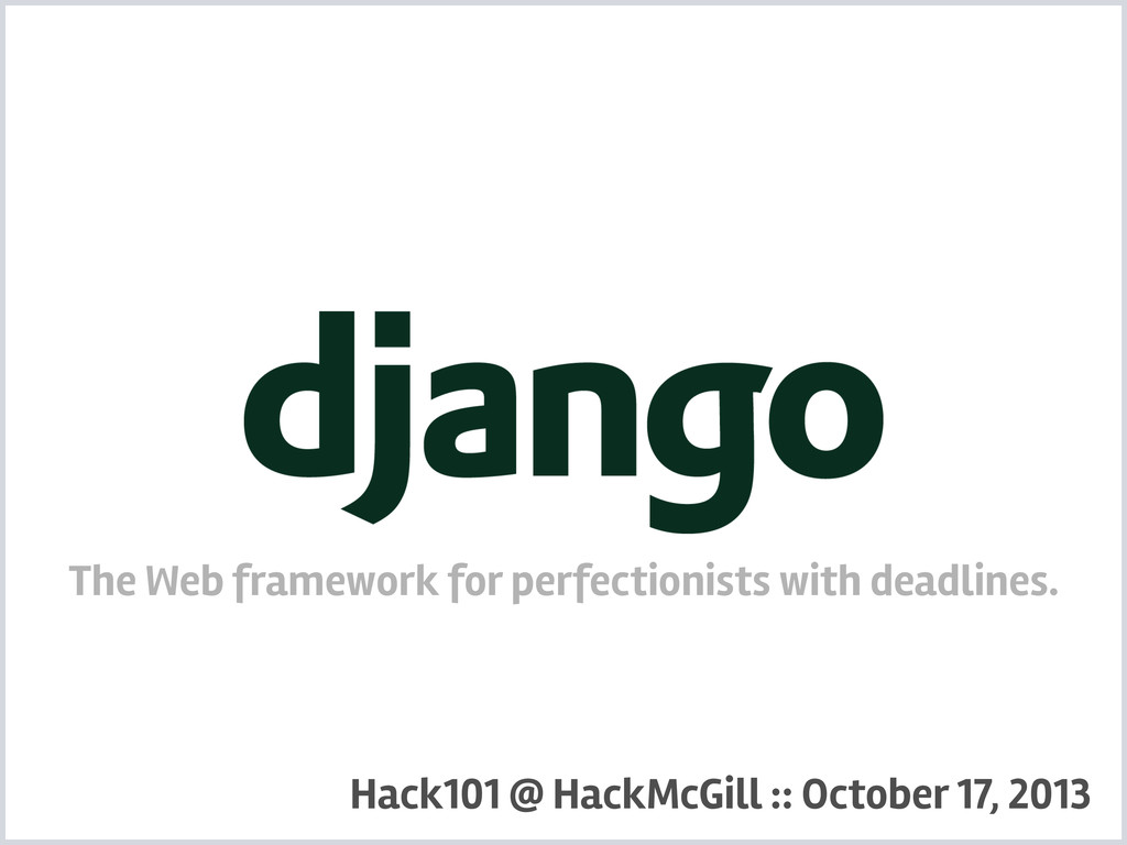 Django The Web framework for perfectionists wit...