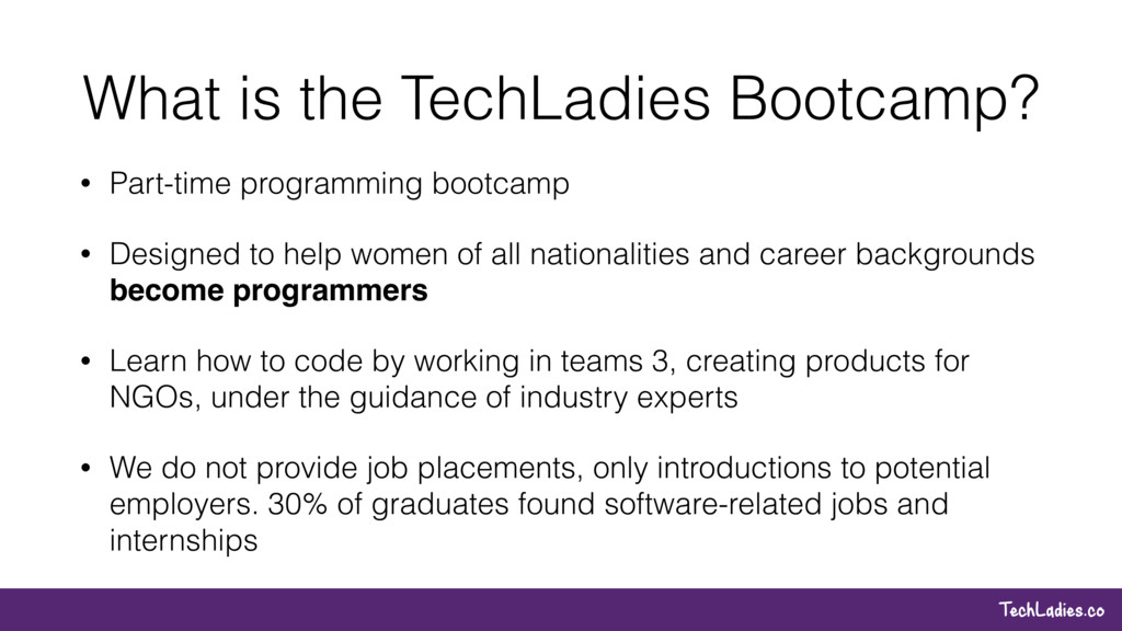 TechLadies.co What is the TechLadies Bootcamp? ...
