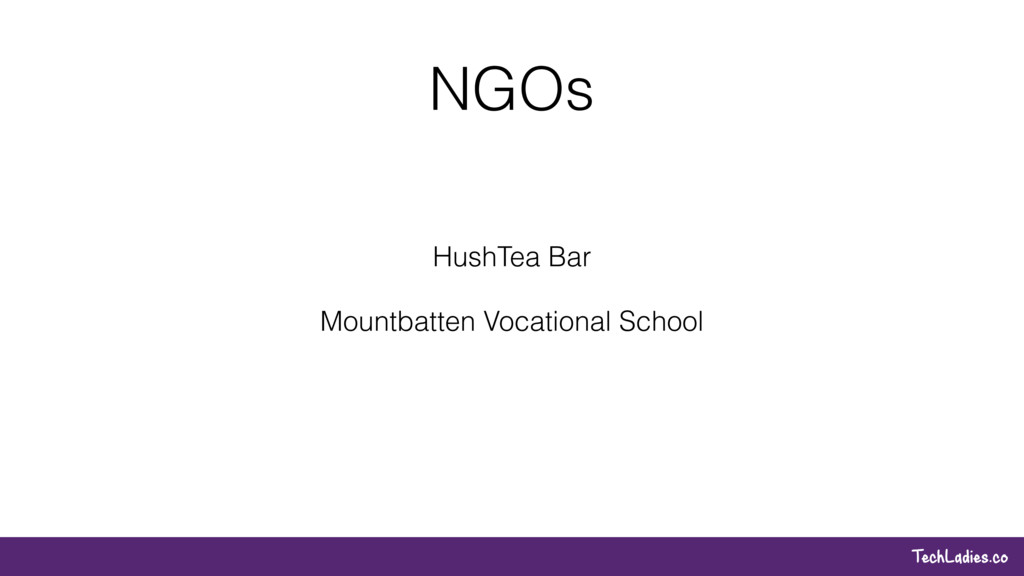 TechLadies.co NGOs HushTea Bar Mountbatten Voca...