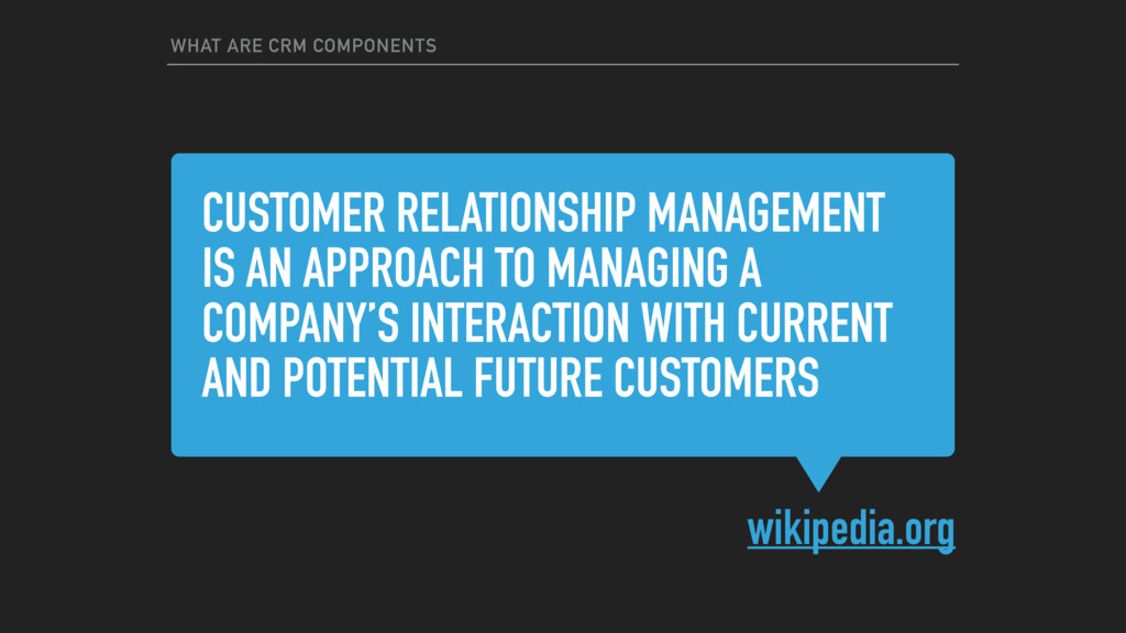 CUSTOMER RELATIONSHIP MANAGEMENT IS AN APPROACH...
