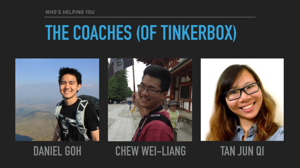WHO'S HELPING YOU THE COACHES (OF TINKERBOX) CH...