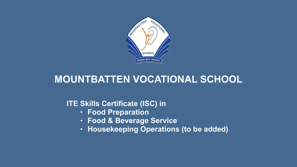 MOUNTBATTEN VOCATIONAL SCHOOL ITE Skills Certif...