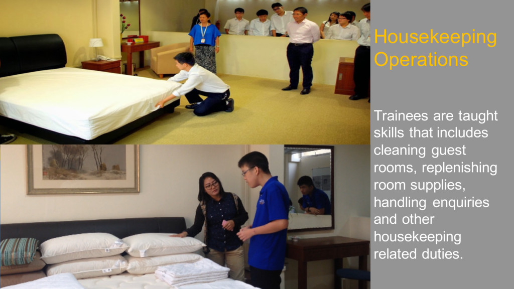 Housekeeping Operations Trainees are taught ski...
