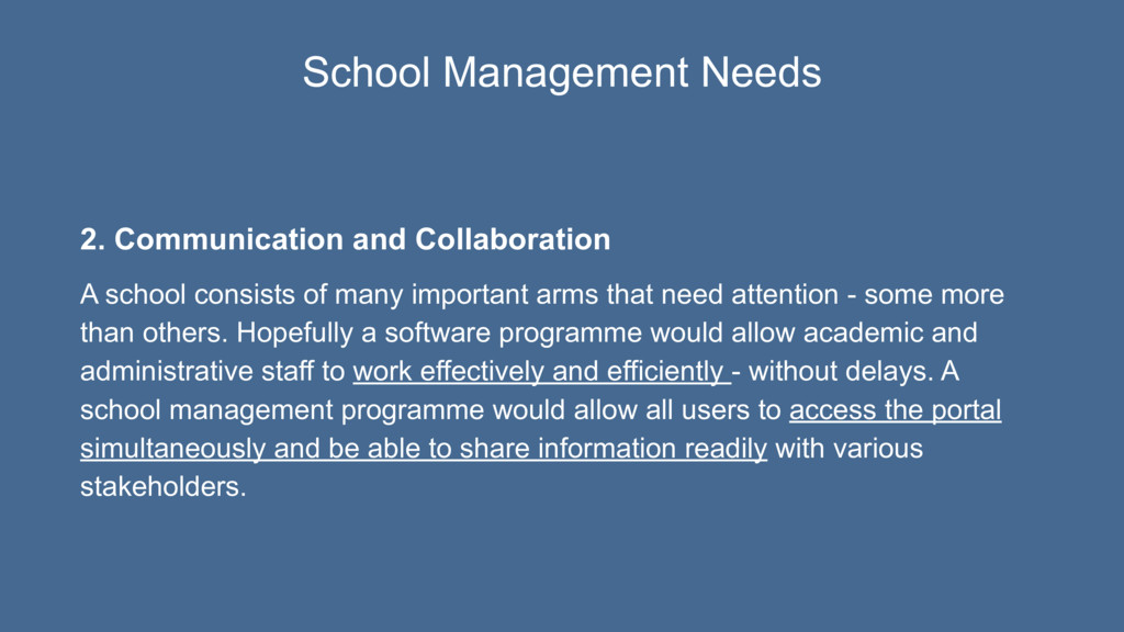 2. Communication and Collaboration A school con...