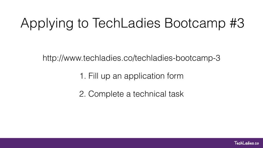 TechLadies.co Applying to TechLadies Bootcamp #...