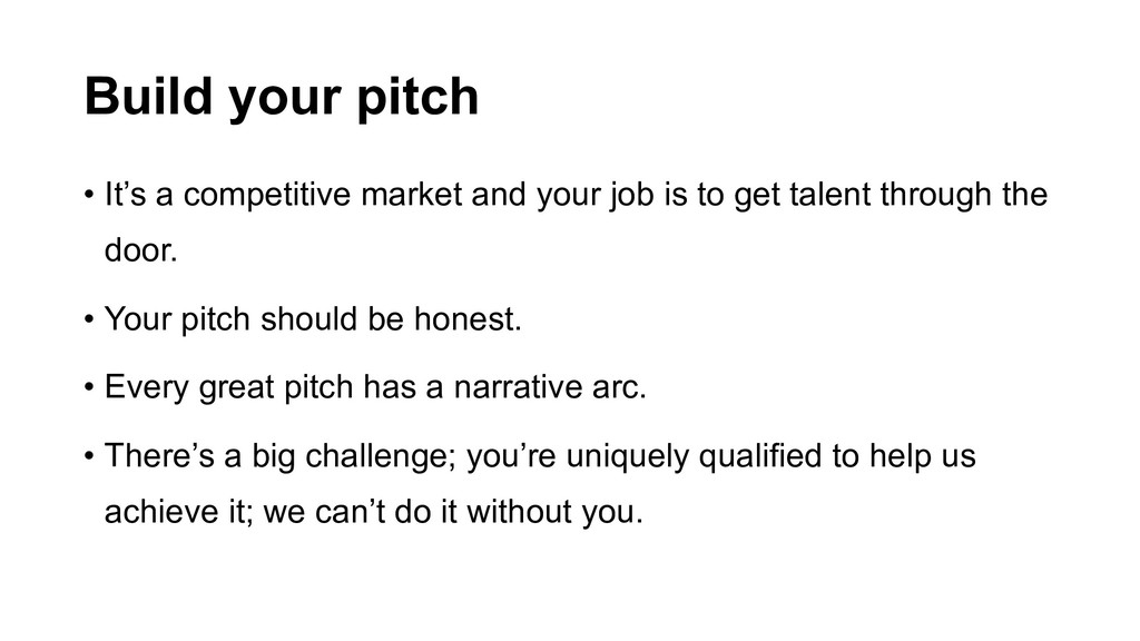 Build your pitch • It's a competitive market an...