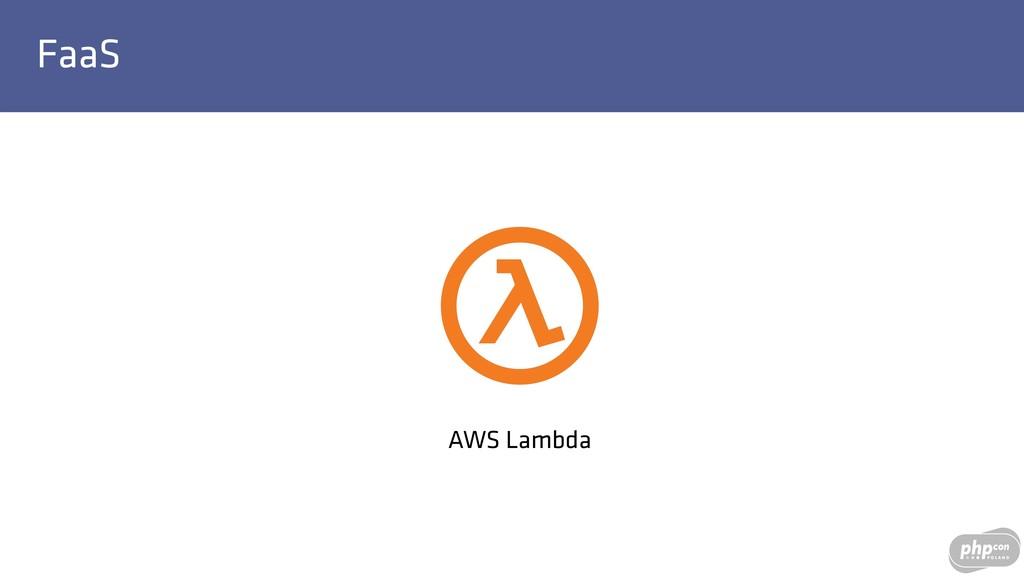 FaaS AWS Lambda