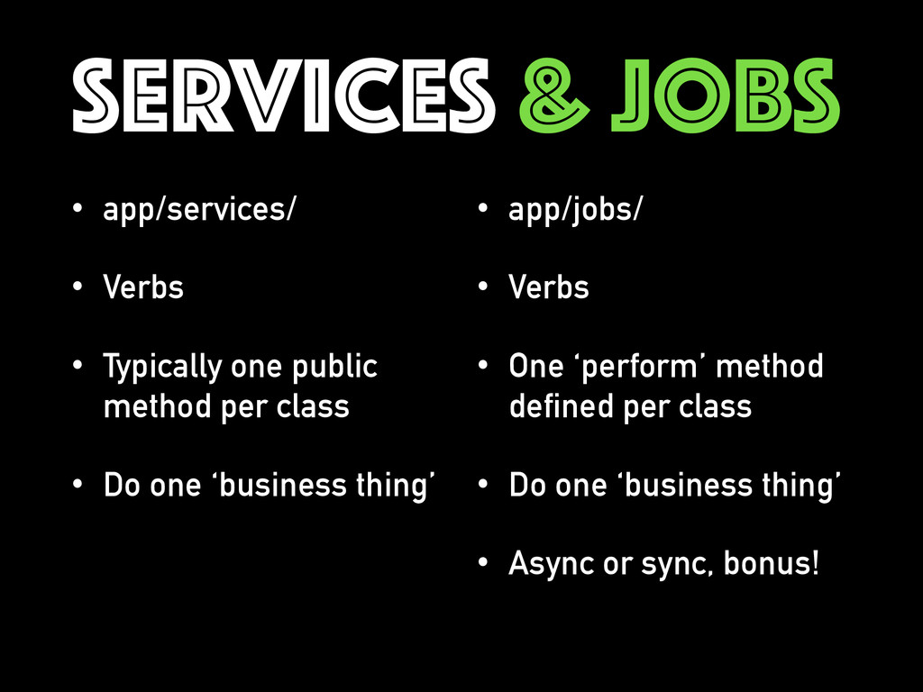 SERVICES & JOBS • app/services/ • Verbs • Typic...