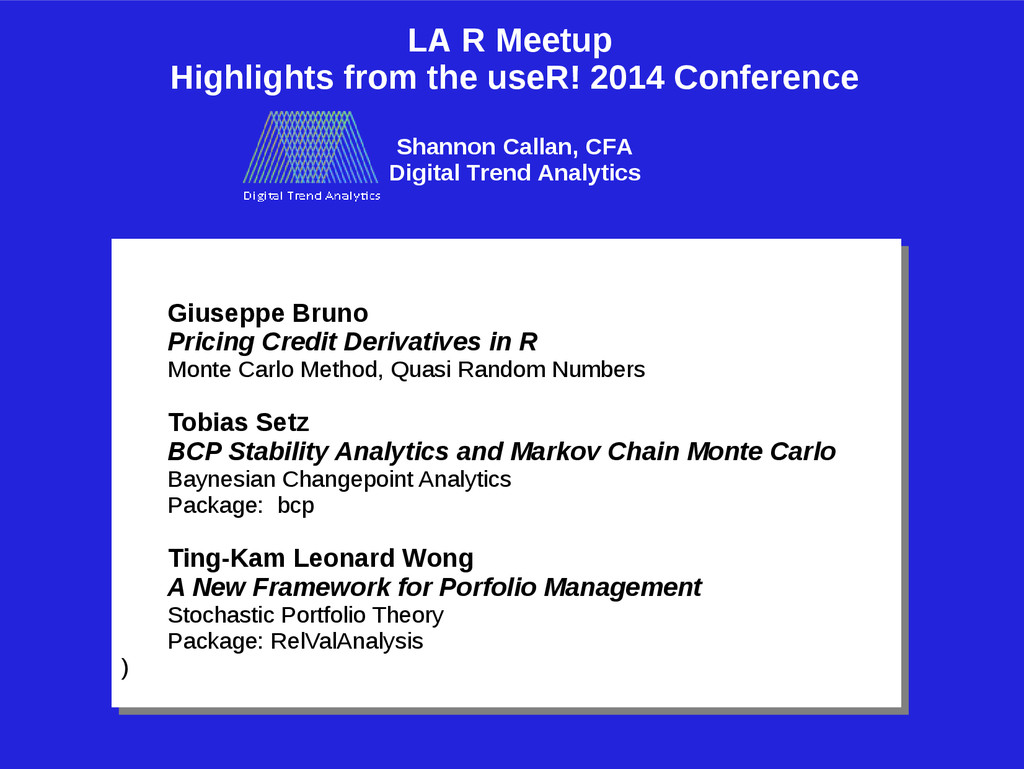 LA R Meetup Highlights from the useR! 2014 Conf...